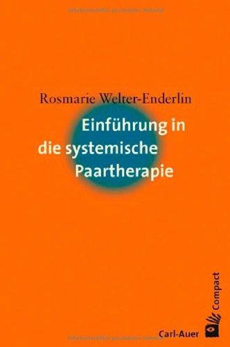 Einführung in die systemische Paartherapie