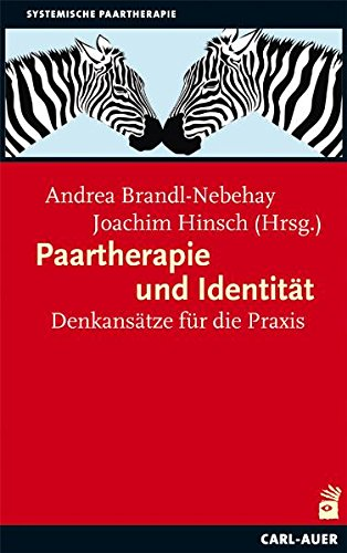 Paartherapie und Identität: Denkansätze für die Praxis